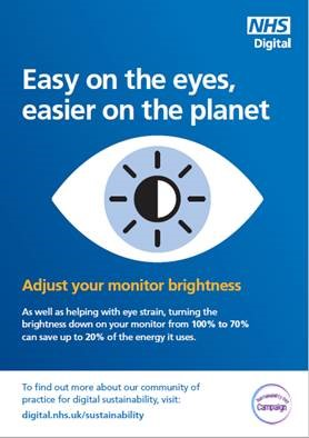 Poster showing that turning the brightness level down on your monitor to 70% can save 20% energy than having it on 100%