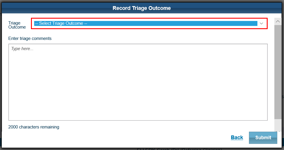 Screenshot of the record triage outcome screen that allows clinicians to record the triage assessment and add comments and attachments if needed